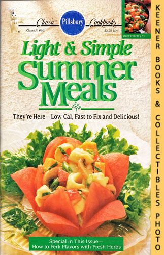 Image for Pillsbury Classic #101: Light & Simple Summer Meals : They're Here - Low Cal, Fast To Fix And Delicious!: Pillsbury Classic Cookbooks Series