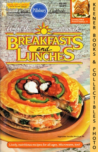 Image for Pillsbury Classic #103: A Fresh Approach Breakfasts And Lunches: Pillsbury Classic Cookbooks Series