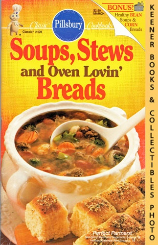 Image for Pillsbury Classic #109: Soups, Stews And Oven Lovin' Breads: Pillsbury Classic Cookbooks Series