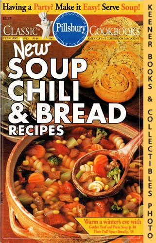 Image for Pillsbury Classic #144: New Soup Chili & Bread Recipes: Pillsbury Classic Cookbooks Series