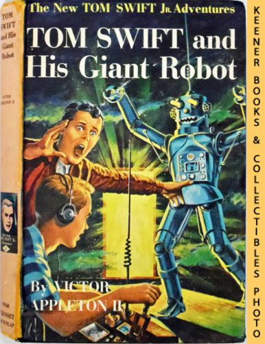 Image for Tom Swift And His Giant Robot : The New Tom Swift Jr. Adventures #4: Orange Spine Version - The New Tom Swift Jr. Adventures Series