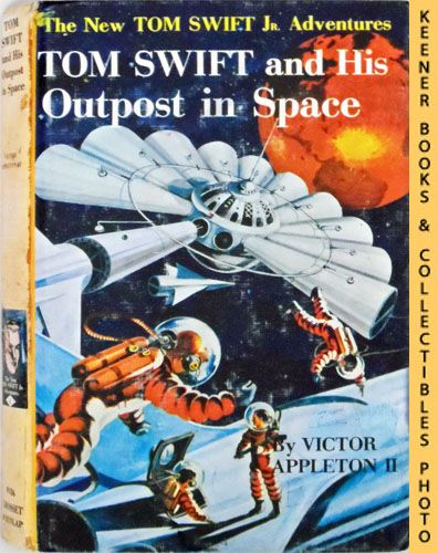 Image for Tom Swift And His Outpost In Space : The New Tom Swift Jr. Adventures #6: Orange Spine Version - The New Tom Swift Jr. Adventures Series