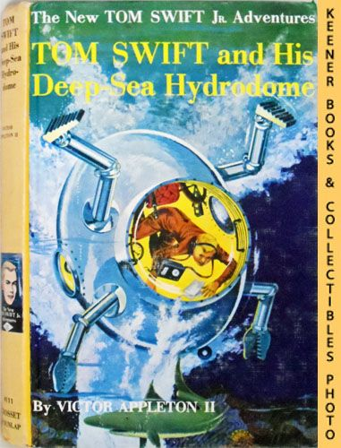 Image for Tom Swift And His Deep-Sea Hydrodome : The New Tom Swift Jr. Adventures #11: Orange Spine Version - The New Tom Swift Jr. Adventures Series