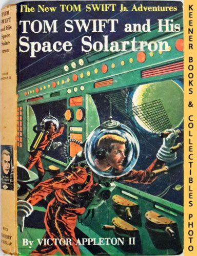 Image for Tom Swift And His Space Solartron : The New Tom Swift Jr. Adventures #13: Orange Spine Version - The New Tom Swift Jr. Adventures Series