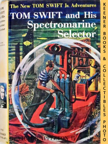Image for Tom Swift and His Spectromarine Selector : The New Tom Swift Jr. Adventures #15: Orange Spine Version - The New Tom Swift Jr. Adventures Series