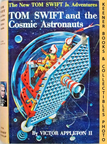 Image for Tom Swift and His Cosmic Astronauts : The New Tom Swift Jr. Adventures #16: Orange Spine Version - The New Tom Swift Jr. Adventures Series