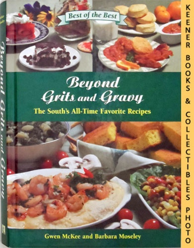 Image for Beyond Grits And Gravy : The South's All-Time Favorite Recipes: Best Of The Best Cookbook Series Series