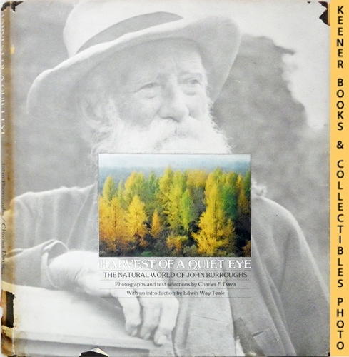 Image for Harvest Of A Quiet Eye - The Natural World of John Burroughs : Photos and Text Selections from the Writings of John Burroughs