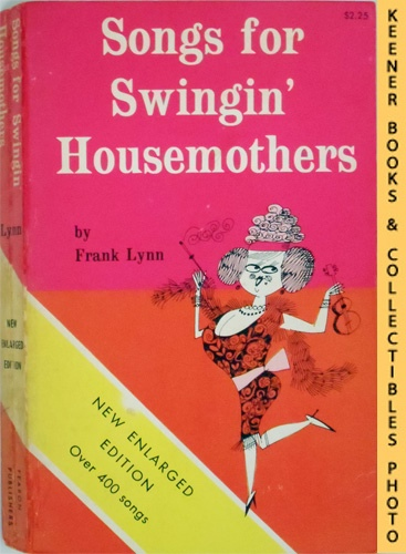 Image for Songs For Swingin' Housemothers : New Enlarged Edition, Over 400 Songs