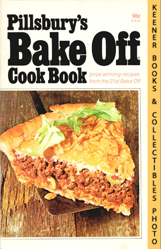 Image for Pillsbury's Bake Off Cook Book: Prize Winning Recipes From The 21st Bake Off - 1970: Pillsbury Annual Bake-Off Contest Series