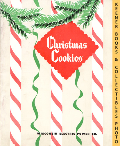 Image for Christmas Cookies - 1952 Book: WE Energies - Wisconsin Electric Christmas Cookie Books Series